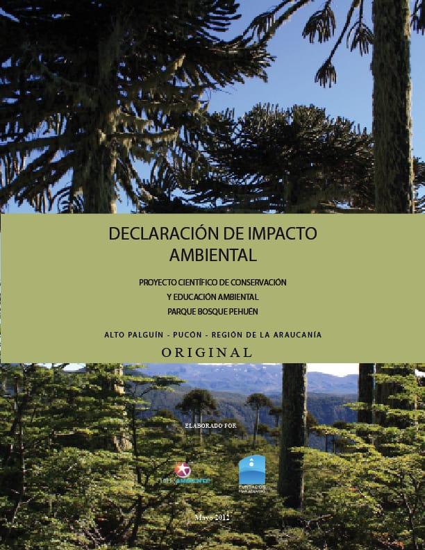 La Declaración de Impacto Ambiental de Bosque Pehuén